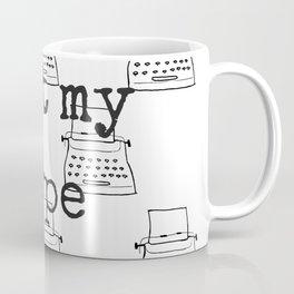 My Type Coffee Mug