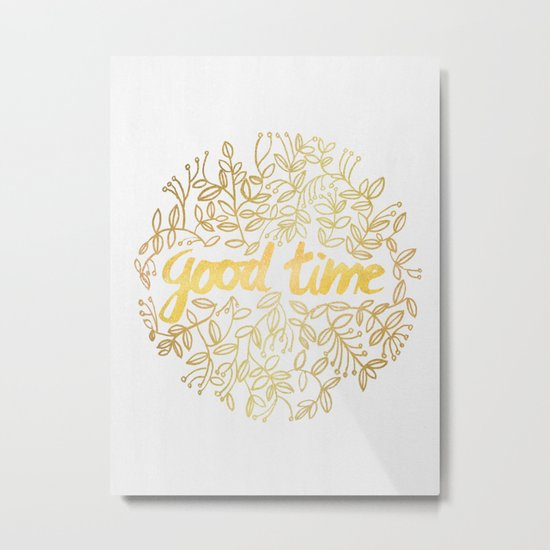 Good Time Metal Print