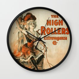The High Rollers Extravaganza poster Wall Clock