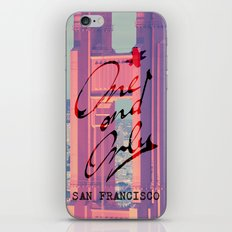 One and Only - San Francisco - iPhone & iPod Skin
