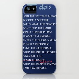 Commander Shepards To-Do List iPhone Case