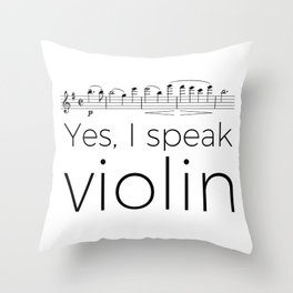 I speak violin Throw Pillow