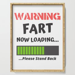 Warning Fart Now Loading Serving Tray