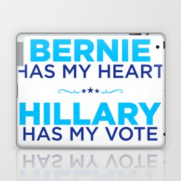 Bernie has my heart, Hillary has my vote Laptop & iPad Skin