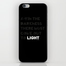 A-yin the darkness... iPhone Skin