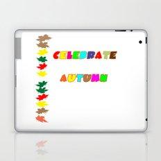 Celebrate Autumn Laptop & iPad Skin