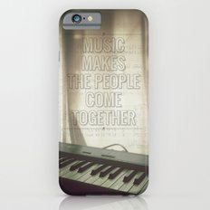 Music makes the people come together Slim Case iPhone 6s