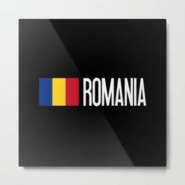 Romania: Romanian Flag & Romania Metal Print