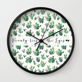Beauty Lies In The Eyes - many cactus Wall Clock