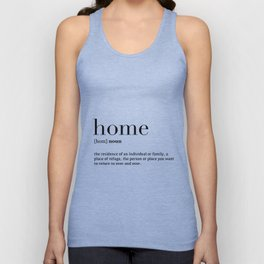 Home definition Unisex Tank Top