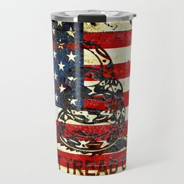 Don't Tread on Me - American Flag And Gadsden Flag Composition Travel Mug