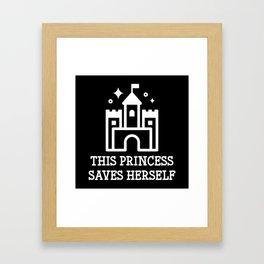 This Princess Saves Herself Framed Art Print