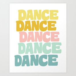 Dance in Candy Pastel Lettering Art Print