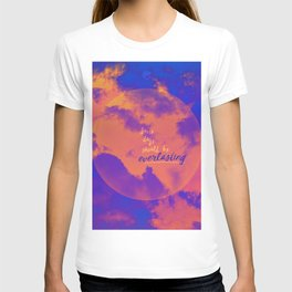 Some days should be everlasting by #Bizzartino T-shirt