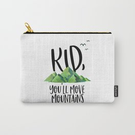 Kid You'll Move Mountains, Kids Poster, Gift For Kid, Home Decor, Kids Room Carry-All Pouch