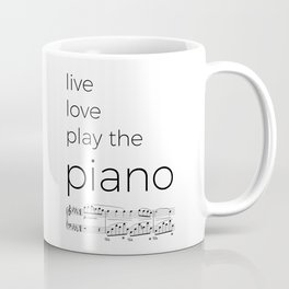 Live, love, play the piano Coffee Mug