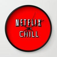 netflix Wall Clocks featuring NETFLIX AND CHILL by I Love Decor