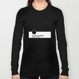Anti Social Media Long Sleeve T-shirt
