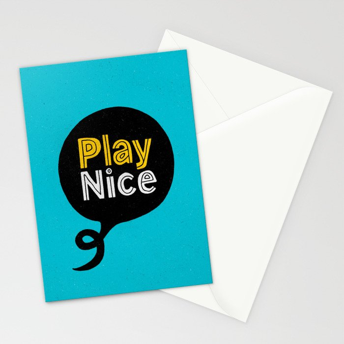 Play Nice blue black and yellow inspirational typography poster bedroom wall home decor Stationery Cards