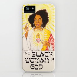 the black woman is god iPhone Case