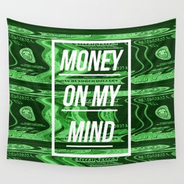 Money On My Mind Wall Tapestry
