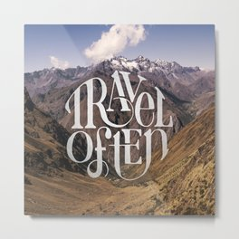 Travel to the Mountains Metal Print