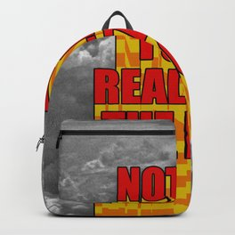 Not Yet Fully Realizing The Loss Backpack