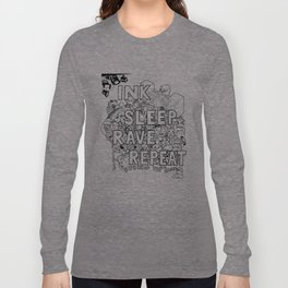 Ink Sleep Rave Repeat Long Sleeve T-shirt