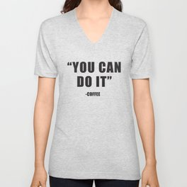 You can do it Unisex V-Neck
