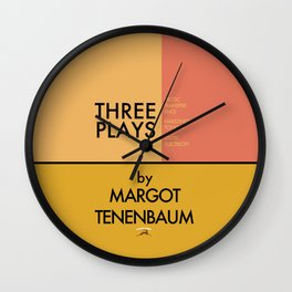 Three Plays By Margot Tenenbaum Wall Clock