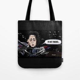 Not Finished Tote Bag