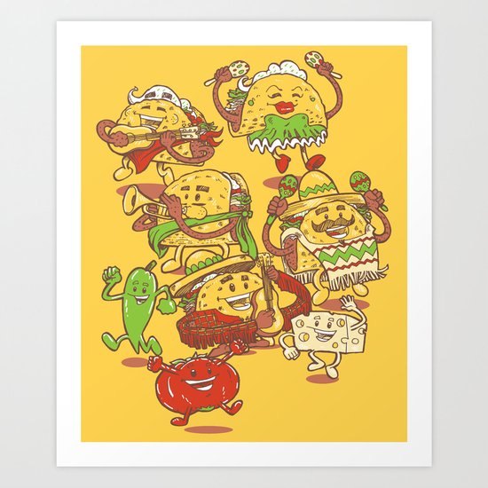 Let there be TACOS Art Print