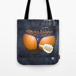 Pumpkin Pie Spice Tote Bag