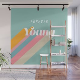 Forever Young Wall Mural