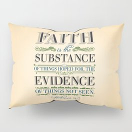 The Substance of Things Hoped for . . . Pillow Sham