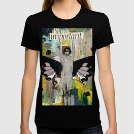 You Are Important T-shirt
