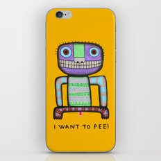 I want to pee! iPhone & iPod Skin
