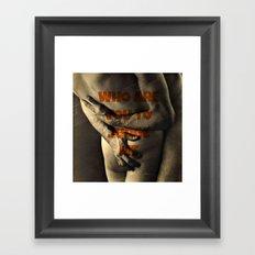 WHOAREYOU Framed Art Print