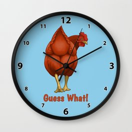 Guess What Chicken Butt Red Hen Wall Clock