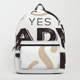 Say YES to new adventures Backpack