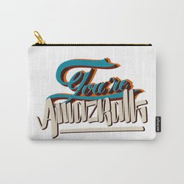 YOU'RE AMAZBALLS Carry-All Pouch