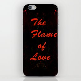 The Flame of Love iPhone Skin