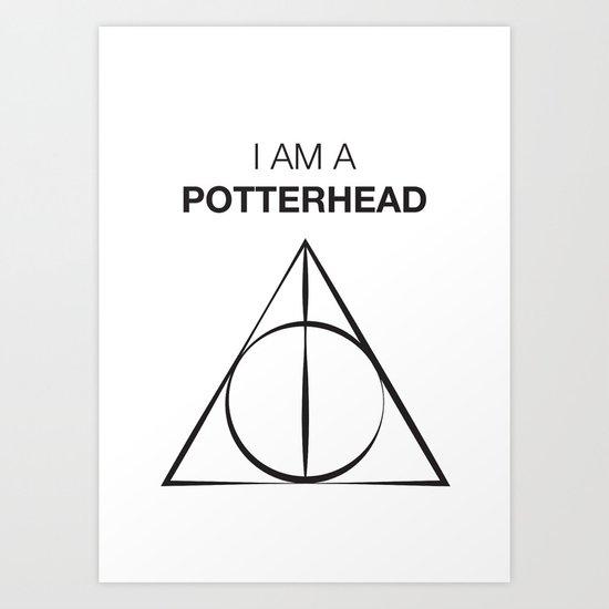 I am a Potterhead Art Print