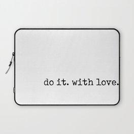 Do i. With Love. Typewriter Style Laptop Sleeve