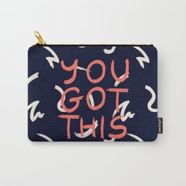 YOU GOT THIS #society6 #motivational Carry-All Pouch