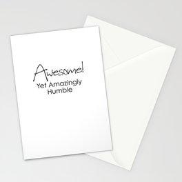 AWESOME! Yet Amazingly Humble Stationery Cards