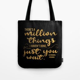 A Million Things I Haven't Done Tote Bag