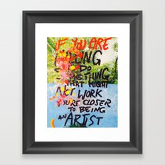 IF YOU ARE WILLING Framed Art Print