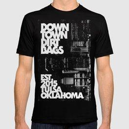 Downtown Dirtbags Tulsa Oklahoma T-shirt