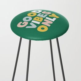 Good Vibes Only Counter Stool